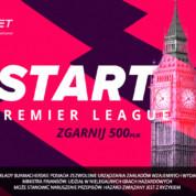 Start Premier League: Zgarnij 500 zł!